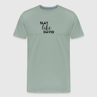 Slay Like David Grunge Christian Design - Men's Premium T-Shirt