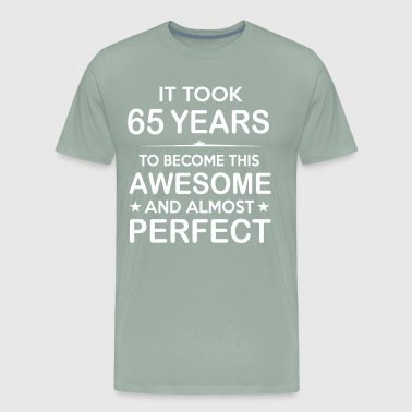 It took 65 years to become this awesome - Men's Premium T-Shirt
