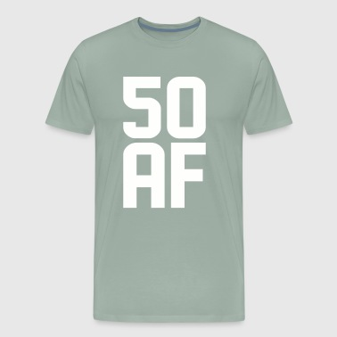 50 AF Years Old - Men's Premium T-Shirt