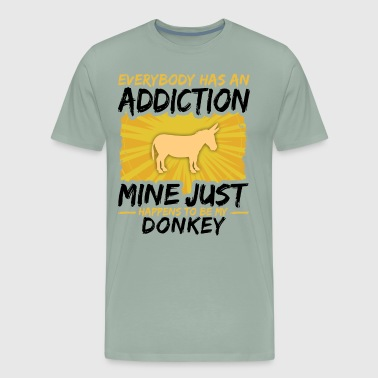 Donkey Addiction Funny Farmer Animal Lover - Men's Premium T-Shirt