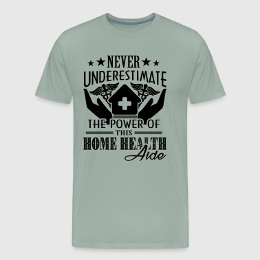 Mens Health The Power Of This Home Health Aide Shirt - Men's Premium T-Shirt
