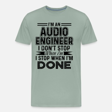 Audio Audio Engineer Shirt - Men's Premium T-Shirt