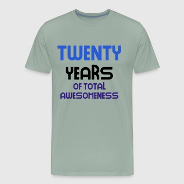 twenty years of total awesomeness cute birthday gift idea b day present - Men's Premium T-Shirt