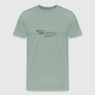 Passed Mark 13:31 - Men's Premium T-Shirt