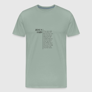 Mark 16:17-18 - Men's Premium T-Shirt