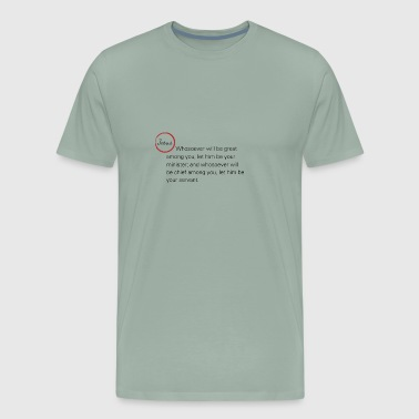 Matthew 20:26-27 - Men's Premium T-Shirt