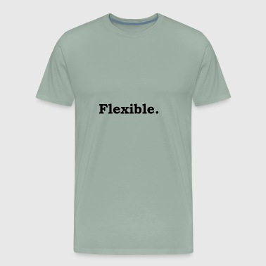 Flexible - Men's Premium T-Shirt
