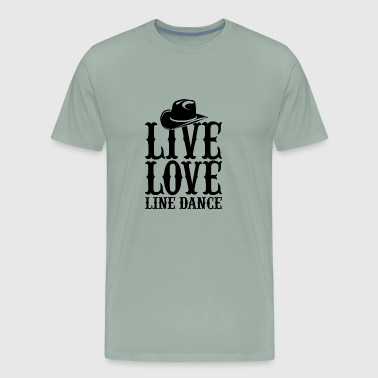 Live Love Line Dancing - Men's Premium T-Shirt