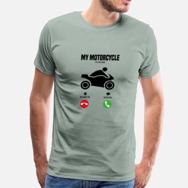 Superbike My motorcycle is calling! gift - Men's Premium T-Shirt
