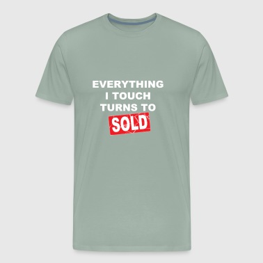 EVERYTHING I TOUCH - Men's Premium T-Shirt