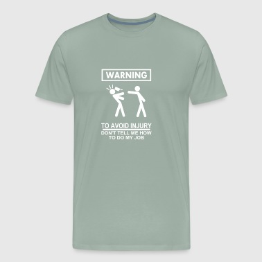 to avoid injury - Men's Premium T-Shirt