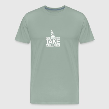 Biologist Take Cellfies funny tshirt - Men's Premium T-Shirt