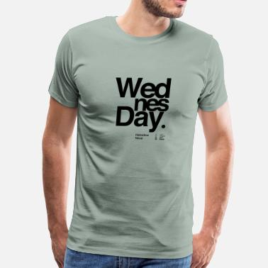 Wednesday Wednesday typography - Men's Premium T-Shirt