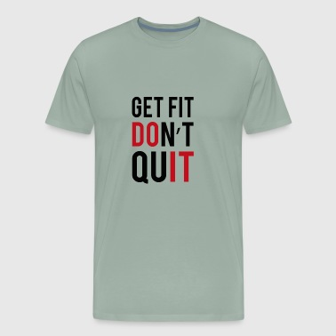 Get inspired to get in fit - Men's Premium T-Shirt