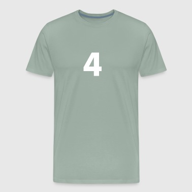 4, Four, Number Four, Number 4 - Men's Premium T-Shirt