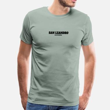 San Leandro CALIFORNIA SAN LEANDRO US EDITION - Men's Premium T-Shirt