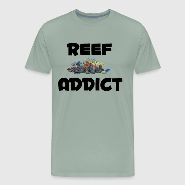 Reef Fish Reef Addict - Men's Premium T-Shirt