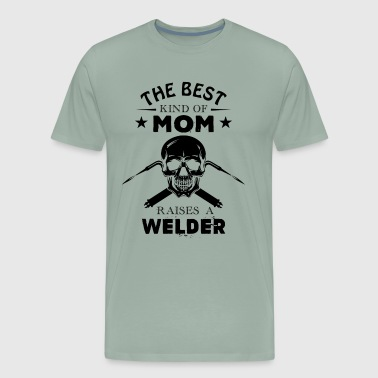 The Best Mom Welder Shirt - Men's Premium T-Shirt