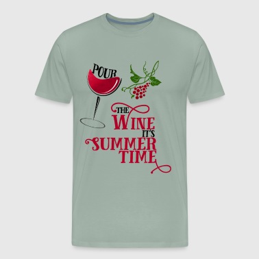 Winery LIGHT Pour the Wine its Summertime - Men's Premium T-Shirt