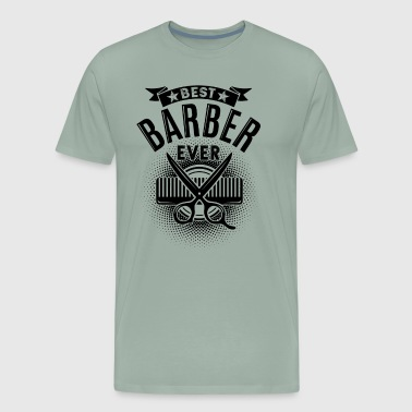 Best Barber Best Barber Ever Shirt - Men's Premium T-Shirt