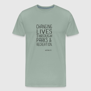 Changing Lives Through Parks & Recreation - Men's Premium T-Shirt