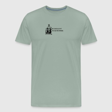 Be Excellent - Men's Premium T-Shirt