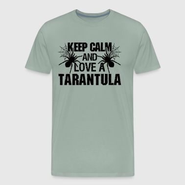 Keep Calm And Love A Tarantula Shirt - Men's Premium T-Shirt