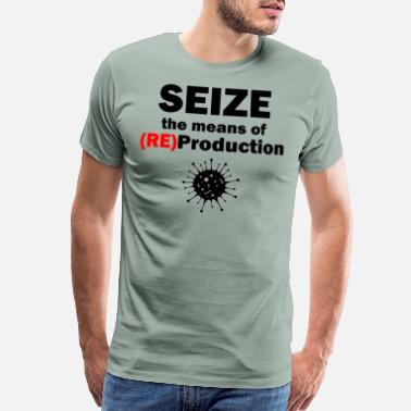 Tagline Means of Reproduction Virus - Men's Premium T-Shirt