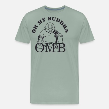 b4c63a01cd Oh My Buddha T Shirt Funny Yoga T Shirt Saying Vin Men's T-Shirt ...