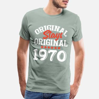 Since 1970 Original Stays Original 1970 - Men's Premium T-Shirt