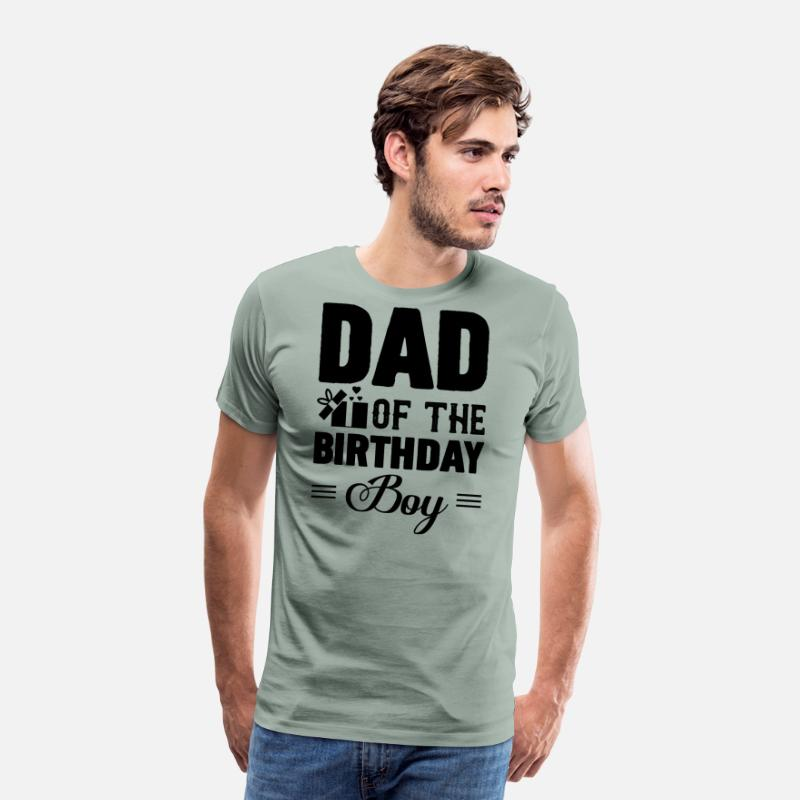 c6d1b2da Birthday T-Shirts - Dad Of The Birthday Boy Shirt - Men's Premium T-