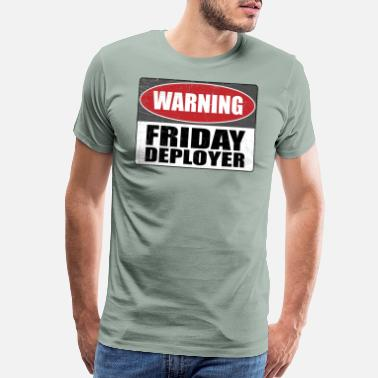 Programmer Production Warning Friday Deployer Developer IT Gift Funny - Men's Premium T-Shirt