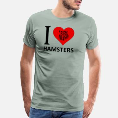 I Love Hamster I LOVE HAMSTERS - Men's Premium T-Shirt