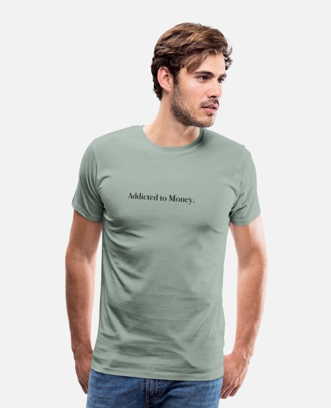 Social T-Shirts - Addicted to Money Euro Dollar - Men's Premium T-Shirt steel green