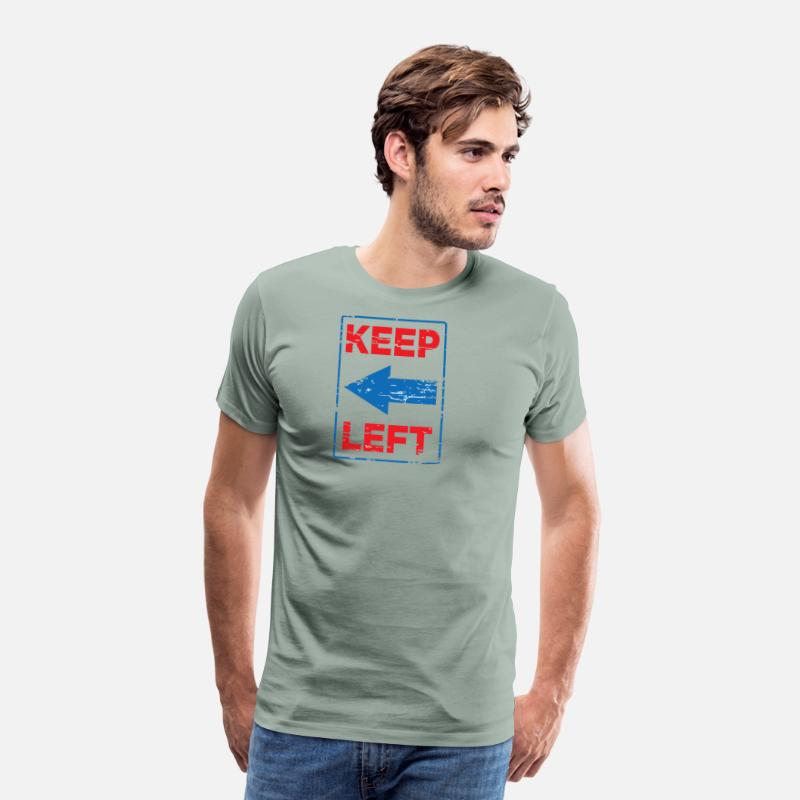 Left Out T-Shirts - KEEP LEFT - Men's Premium T-Shirt steel green
