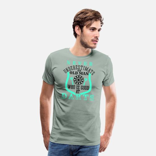 Old T-Shirts - Old Man Who Is Good At Darts | Grandfather Gift - Men's Premium T-Shirt steel green