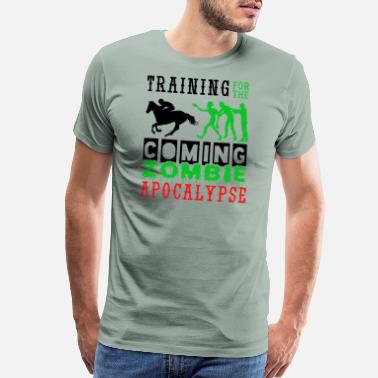 Western Riding Training Zombie Apocalypse Horse Ridings - Men's Premium T-Shirt