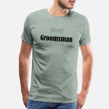 Proposal Groomsman, Groom, Wedding, Best Man - Men's Premium T-Shirt