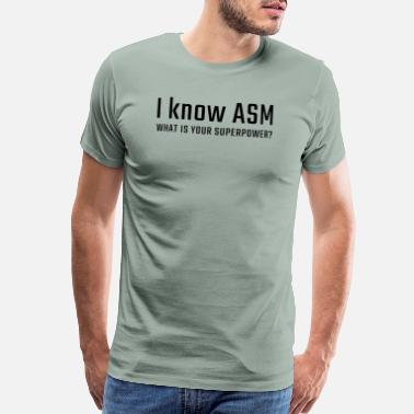 Asm I know ASM - Men's Premium T-Shirt