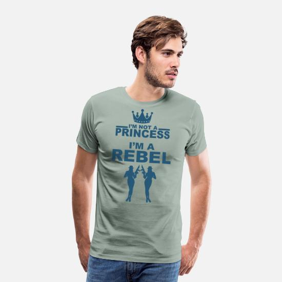 Rebel T-Shirts - No Princess but a rebel - Men's Premium T-Shirt steel green