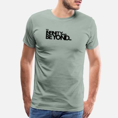 Infinity Beyond INFINITY AND BEYOND - Men's Premium T-Shirt