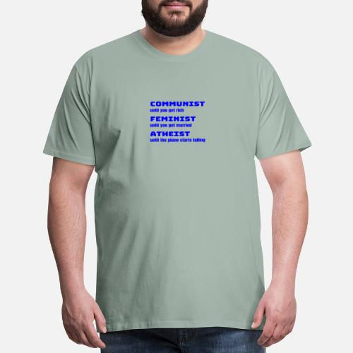 2d81a05c1 Liberal T-Shirts - Funny Sarcastic Anti-Liberal For Conservatives - Men's  Premium T. Do you want to edit the design?