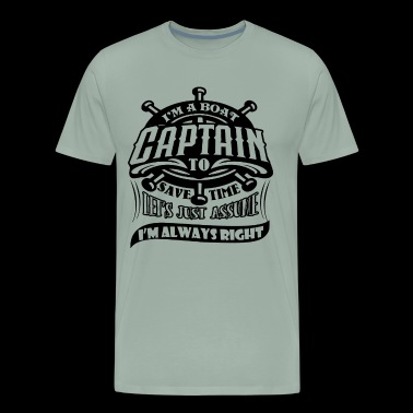 I'm A Boat Captain Shirts - Men's Premium T-Shirt