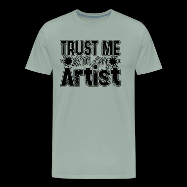I Am An Artist Shirt - Men's Premium T-Shirt