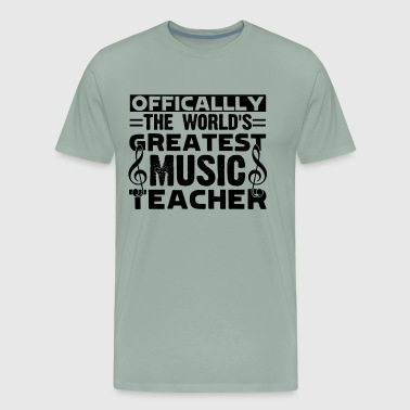 World's Greatest Music Teacher Shirt - Men's Premium T-Shirt