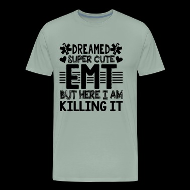 Super Cute EMT Shirt - Men's Premium T-Shirt