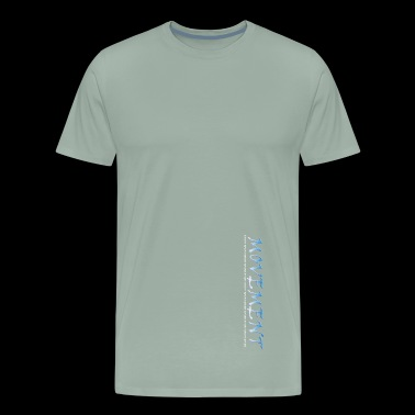 Movement - Men's Premium T-Shirt