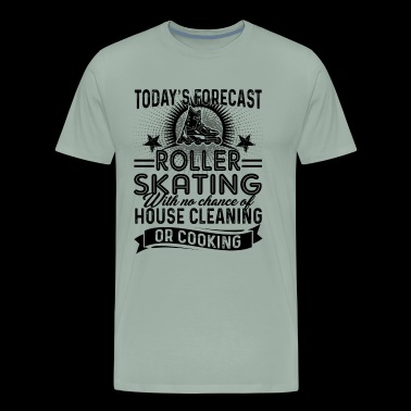 Today Forecast Roller Skating Shirt - Men's Premium T-Shirt