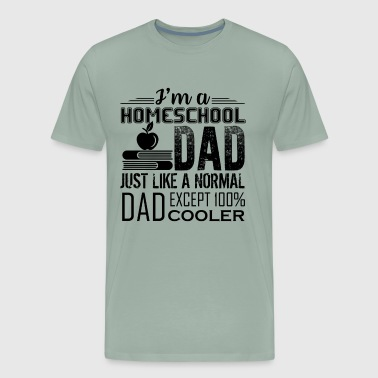 I'm A Homeschool Dad Shirt - Men's Premium T-Shirt