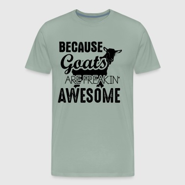 Goats Are Freaking Awesome Shirt - Men's Premium T-Shirt